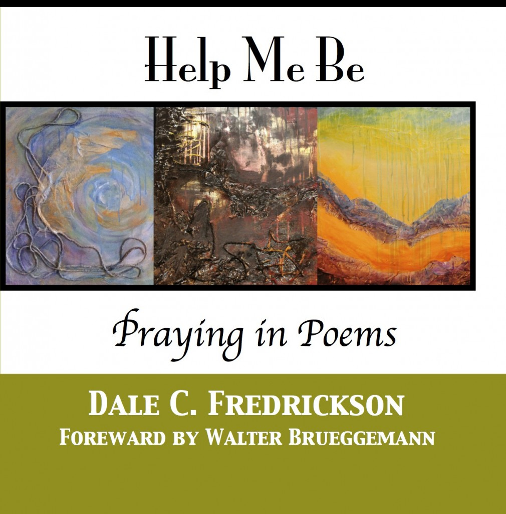 Help Me Be - Praying in Poems