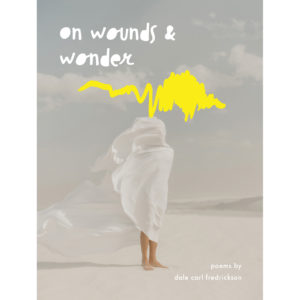 On Wounds & Wonder Book Front Cover